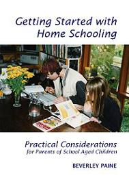 cover of Getting Started with Homeschooling by Beverley Paine