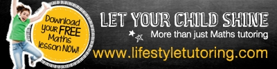 Click here to visit LifeStyle Tutoring to help your child shine more than maths tutoring