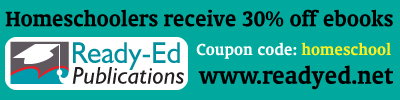 30% discount for purchases from ReadyEd Publications when you use the code 'homeschool' at  the checkout